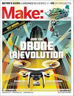 Make: Join the Drone Revolution af Mike Senese