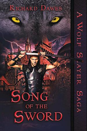 Bog, paperback Song of the Sword af Richard Dawes