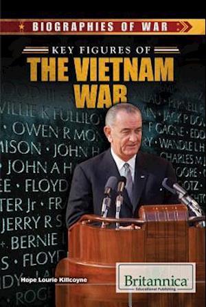 Key Figures of the Vietnam War