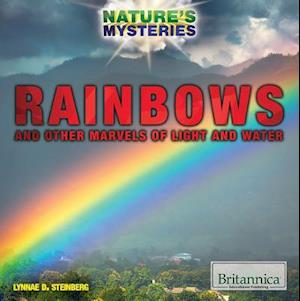 Bog, paperback Rainbows and Other Marvels of Light and Water af Lynnae D. Steinberg