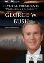 George W. Bush (Pivotal Presidents Profiles in Leadership)
