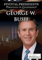 George W. Bush (Pivotal Presidents Profiles in Leadership)