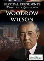 Woodrow Wilson (Pivotal Presidents Profiles in Leadership)