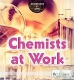 Chemists at Work (Scientists at Work)