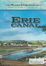 The Erie Canal (Westward Expansion Americas Push to the Pacific)