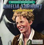 Amelia Earhart (Britannica Beginner Bios)