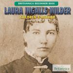 Laura Ingalls Wilder (Britannica Beginner Bios)