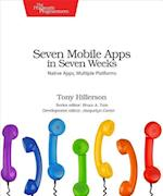 Seven Mobile Apps in Seven Weeks