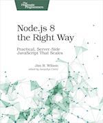 Node.Js 8 the Right Way