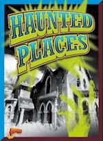 Haunted Places (Strange But True)