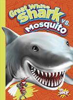 Great White Shark vs. Mosquito (Versus)