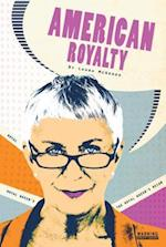 The Royal Queen's Reign #3 (American Royalty)