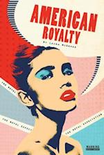 The Royal Expectation #4 (American Royalty)
