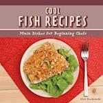 Cool Fish Recipes (Cool Main Dish Recipes)