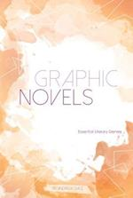 Graphic Novels (Essential Literary Genres)