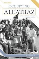Occupying Alcatraz (Hidden Heroes)