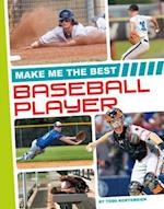 Make Me the Best Baseball Player (Make Me the Best Athlete)