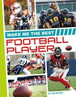 Make Me the Best Football Player (Make Me the Best Athlete)