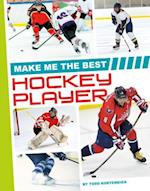 Make Me the Best Hockey Player (Make Me the Best Athlete)