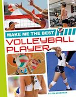 Make Me the Best Volleyball Player (Make Me the Best Athlete)