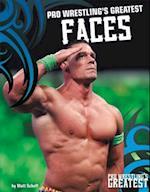 Pro Wrestling's Greatest Faces (Pro Wrestlings Greatest)