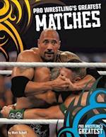 Pro Wrestling's Greatest Matches (Pro Wrestlings Greatest)