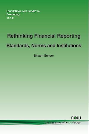 Bog, hæftet Rethinking Financial Reporting: Standards, Norms and Institutions af Shyam Sunder