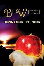 Bi-Witch af Jennifer Tucker