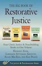 The Big Book of Restorative Justice (Justice and Peacebuilding)