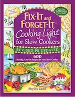 Fix-It and Forget-It Cooking Light for Slow Cookers af Phyllis Good