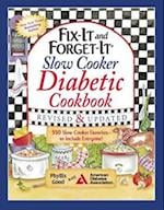 Fix-It and Forget-It Slow Cooker Diabetic Cookbook af Phyllis Good
