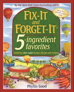 Fix-It and Forget-It 5-Ingredient Favorites af Phyllis Good