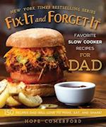 Fix-it and Forget-it Favorite Slow Cooker Recipes for Dad (Fix-it and Forget-it)