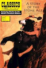 Story of the Stone Age JES 21 (Classics Illustrated JES)