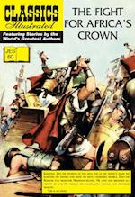 Fight for Africa's Crown JES 60 (Classics Illustrated JES)