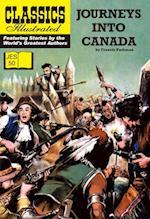 Journeys Into Canada (Classics Illustrated JES)