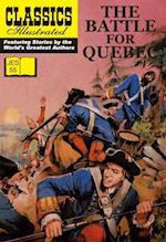 Battle For Quebec (Classics Illustrated JES)