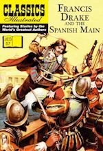 Francis Drake and the Spanish Main (Classics Illustrated JES)