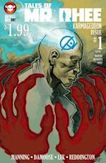 Tales of Mr. Rhee: Karmageddon Volume 2 #1 af Dirk Manning