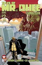 Tales of Mr. Rhee: Karmageddon Volume 2 #2 af Dirk Manning