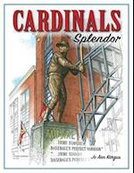 Cardinals Splendor (Splendor)