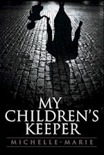 My Children's Keeper