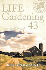 Life Gardening 43