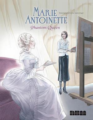Bog, hardback Marie Antoinette, Phantom Queen af Annie Goetzinger