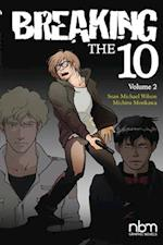 Breaking The Ten Vol.2
