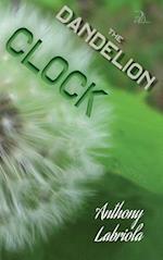 The Dandelion Clock: A Novel