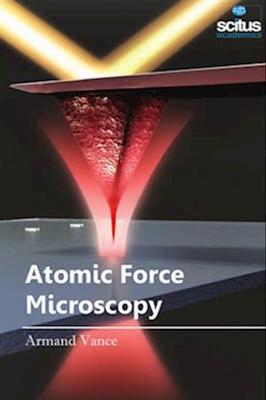 Bog, hardback Atomic Force Microscopy af Armand Vance