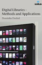Digital Libraries - Methods and Applications af Dominika Dechiel