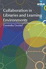 Collaboration in Libraries and Learning Environments af Dominika Dechiel