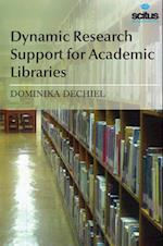 Dynamic Research Support for Academic Libraries af Dominika Dechiel